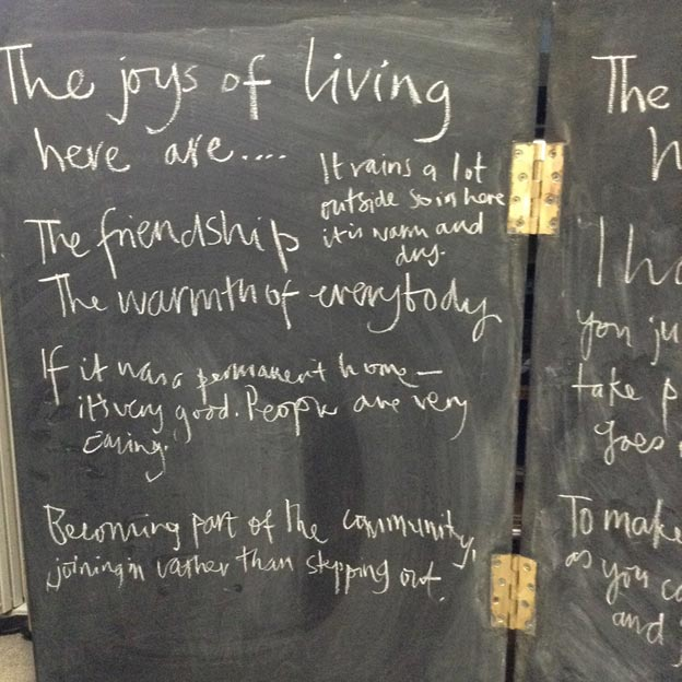 Residents were invited to tell us 'What are the joys of living here?'  They were also asked 'What are the challenges of living here?'